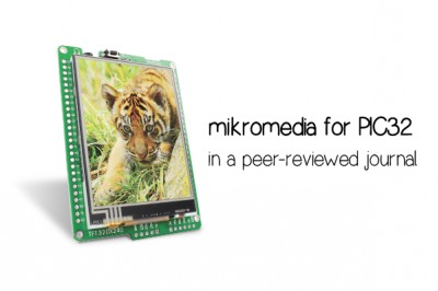A peer-reviewed mikromedia for PIC32 project