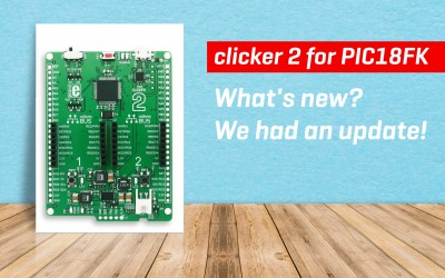 Clicker 2 for PIC18FK – Update