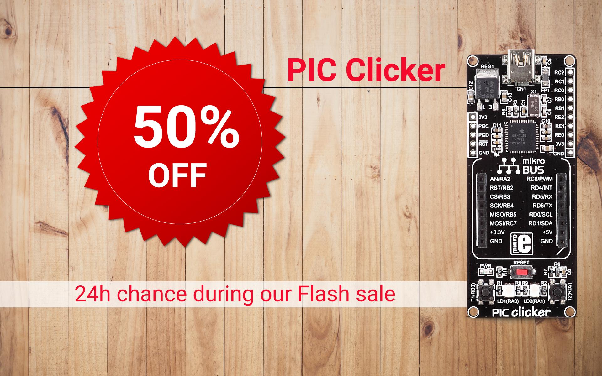 Flash sale - PIC Clicker 50% OFF