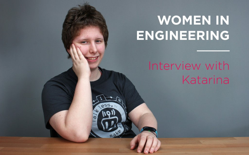 Women in engineering - Interview with Katarina