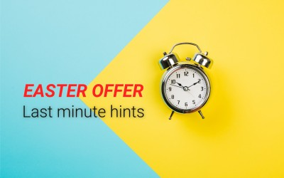 Easter offer - Last minute hints