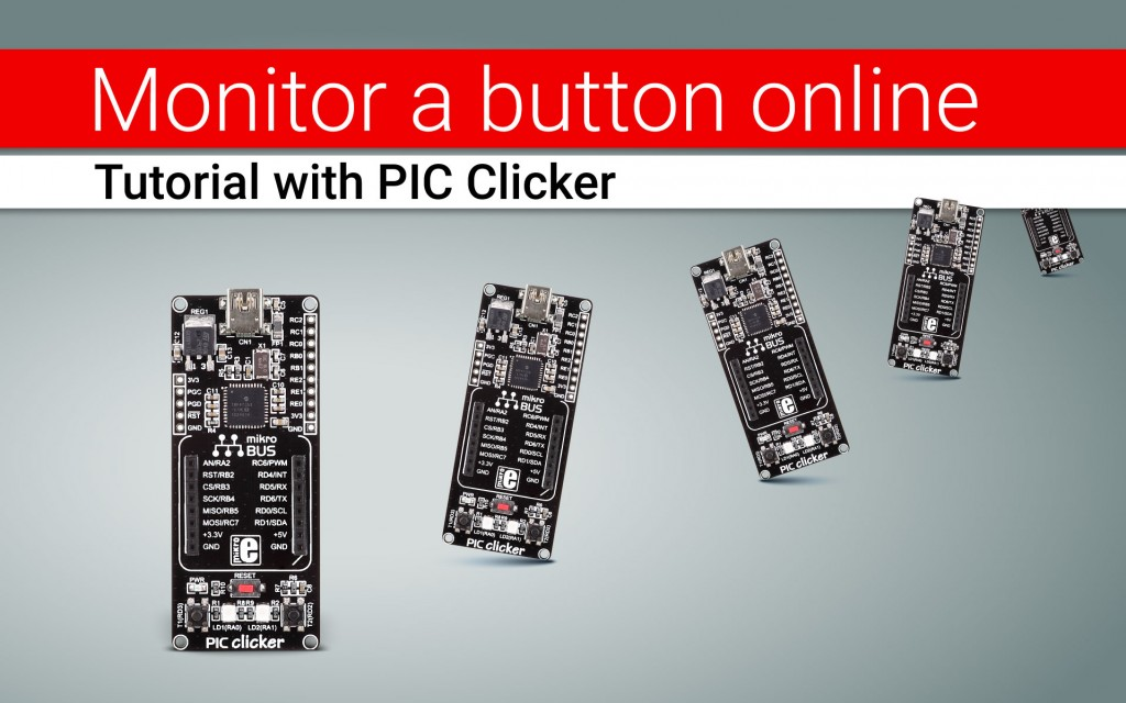 Monitor a button online with PIC Clicker - tutorial