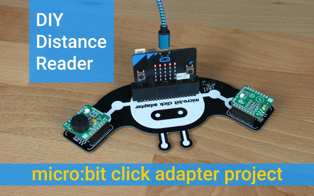 micro:bit click adapter - DIY distance reader - MikroElektronika