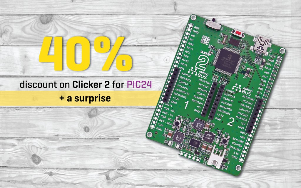 40% discount on Clicker 2 for PIC24 + a surprise