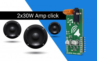 2x30W Amp click - class-D audio amplifier