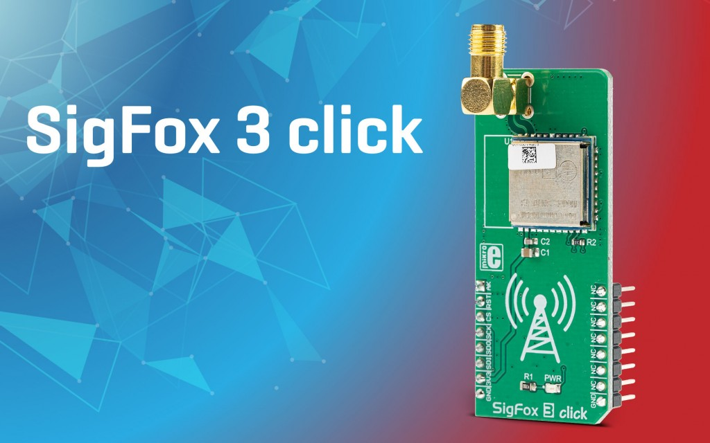 SigFox 3 click - wide area coverage IoT network