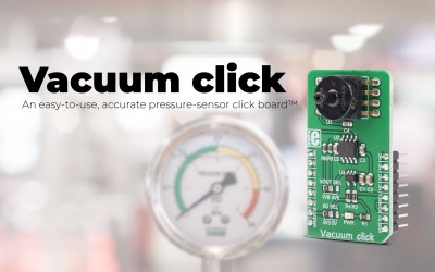 Vacuum click, an accurate pressure-sensor click board has arrived.