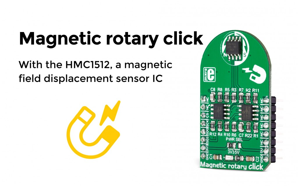 The Magnetic rotary click, with a magnetic field displacement sensor IC