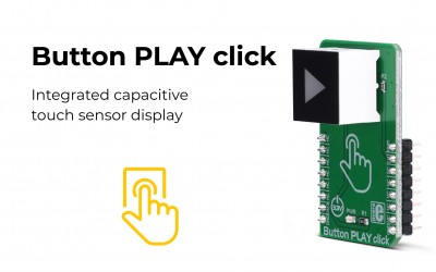 Button PLAY click – capacitive touch sensor