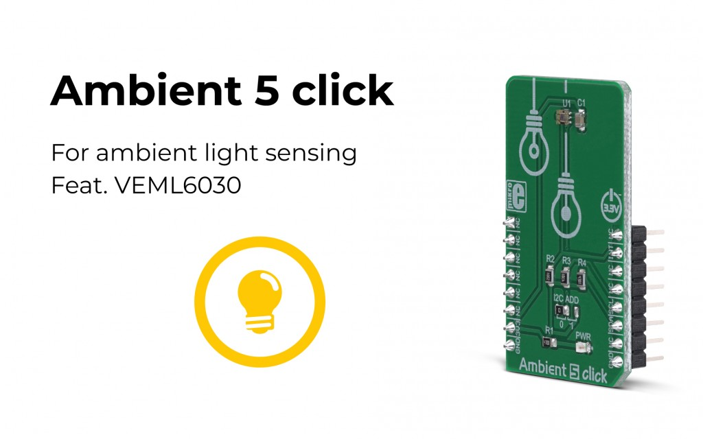 Ambient 5 click – accurate light intensity sensing