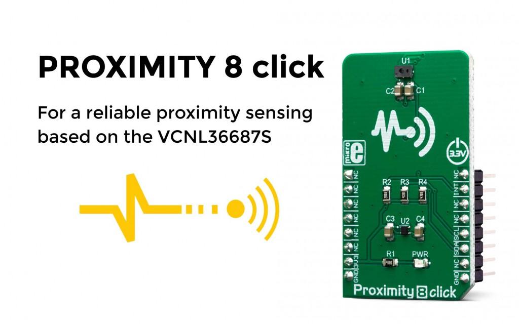 Proximity 8 click - reliable and simple close proximity sensing