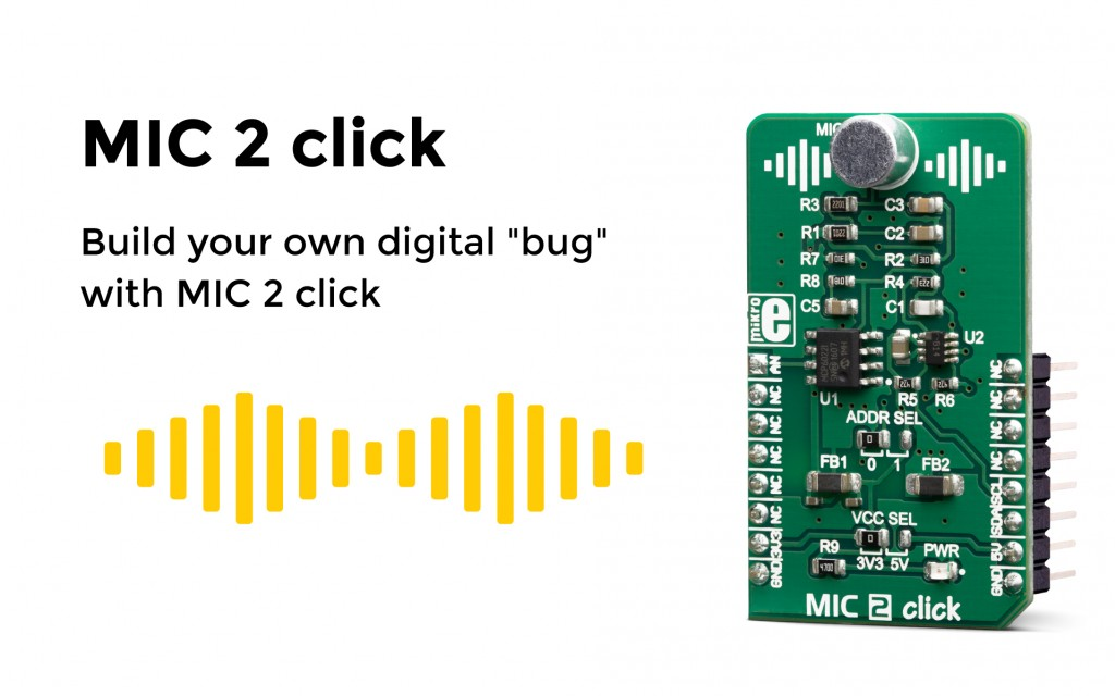 Build your own digital bug with MIC 2 click