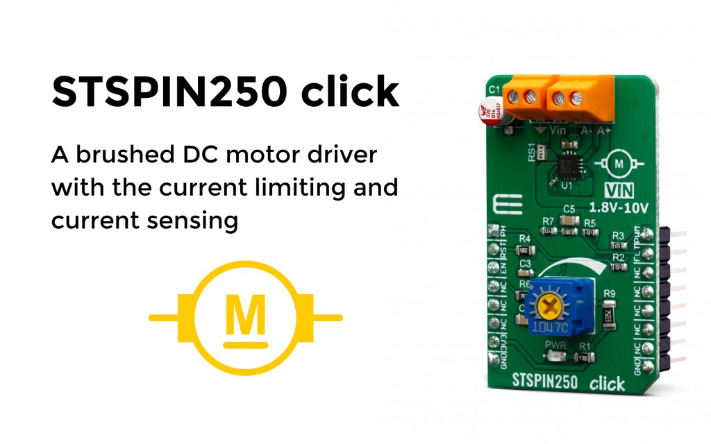 STSPIN250 click is a brushed DC motor driver with the current limiting and current sensing.