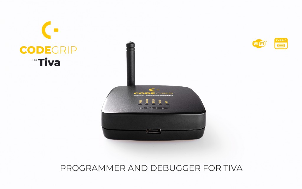 CODEGRIP for Tiva – with WiFi programming & debugging you can access anywhere, under any circumstances at anytime!