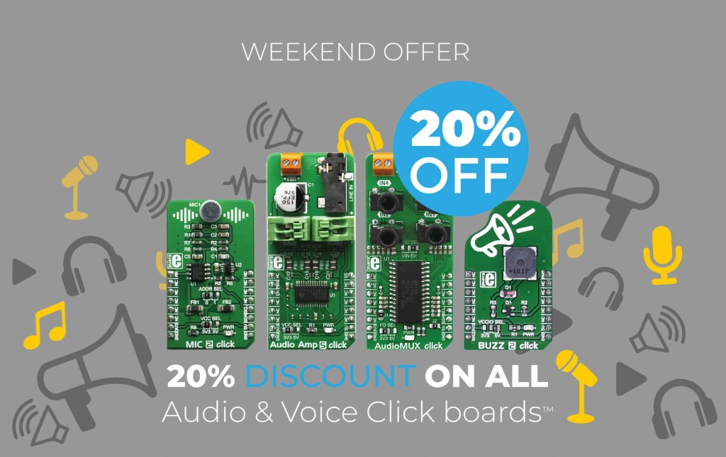 Special weekend offer - 20% off on all Audio & Voice click boards