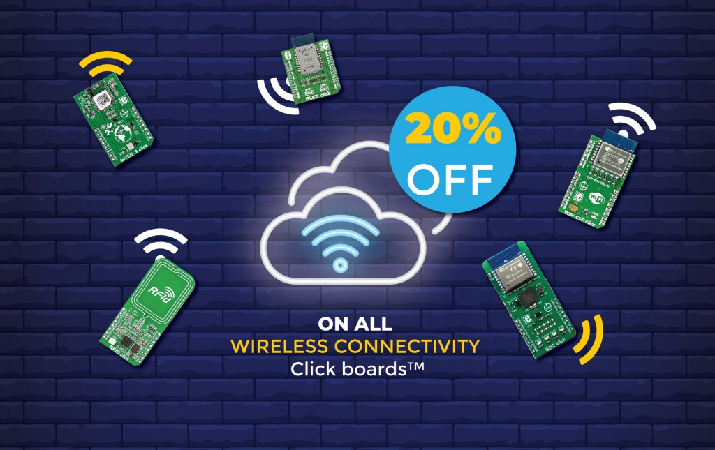 20% off on all Wireless Connectivity Click boards™