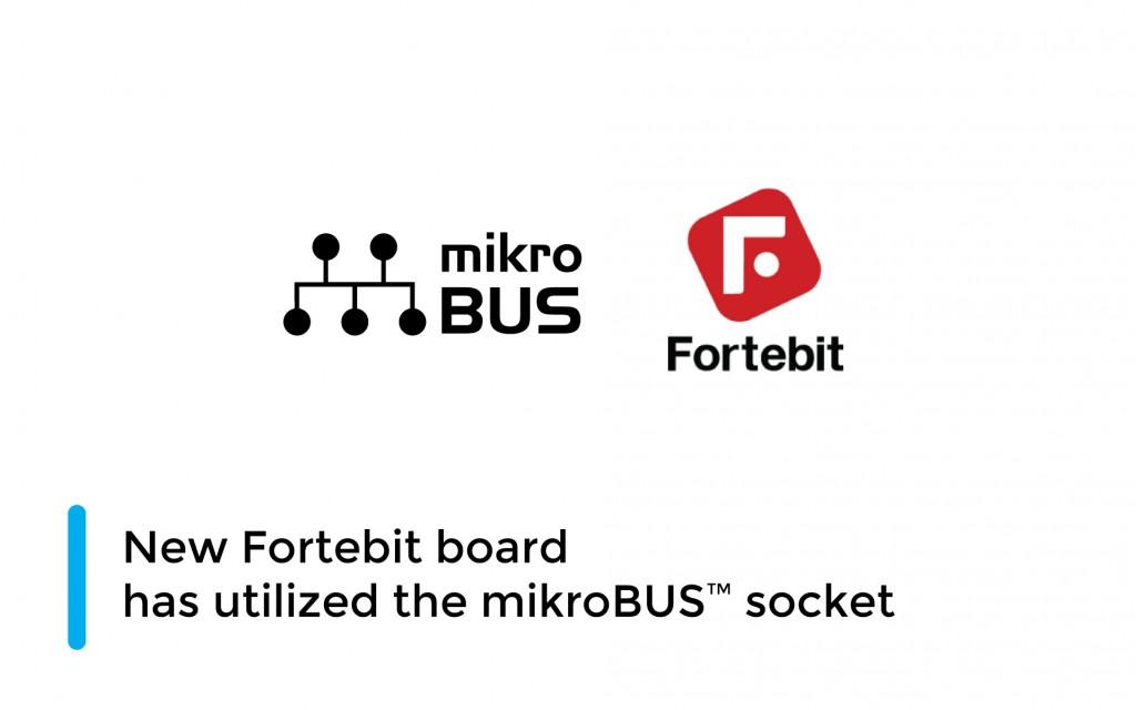 New Fortebit board has the mikroBUS™ standard