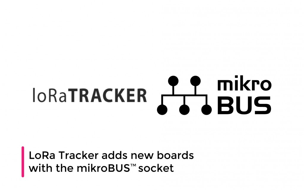 LoRa Tracker adds new boards with the mikroBUS™ socket