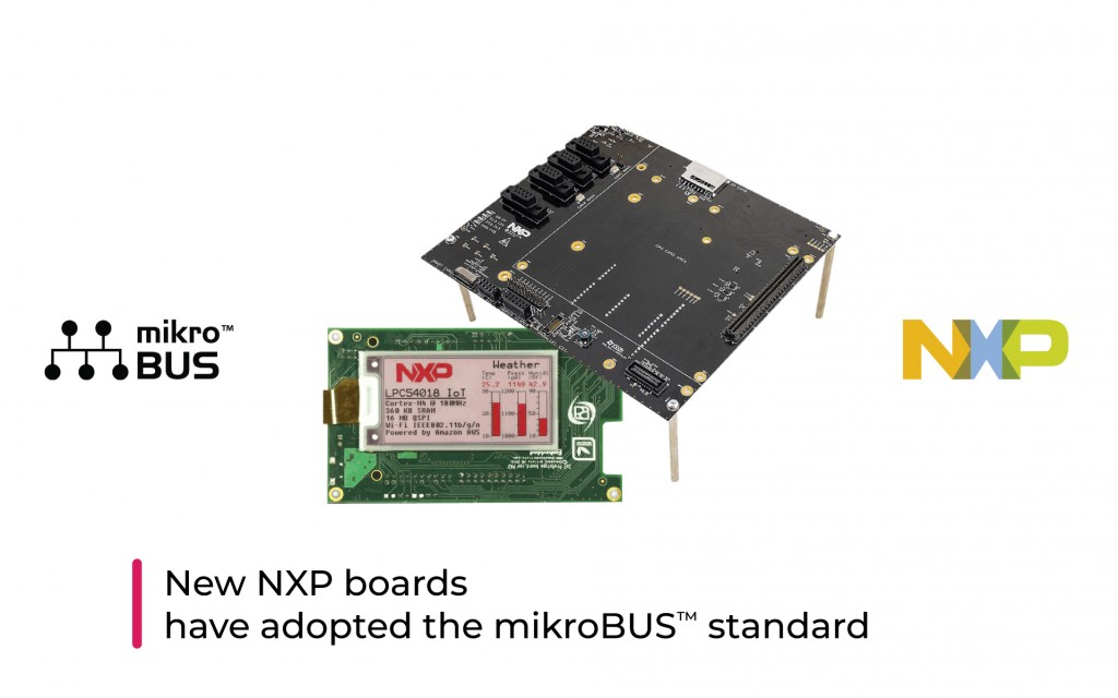 New NXP boards have also adopted the mikroBUS™ standard