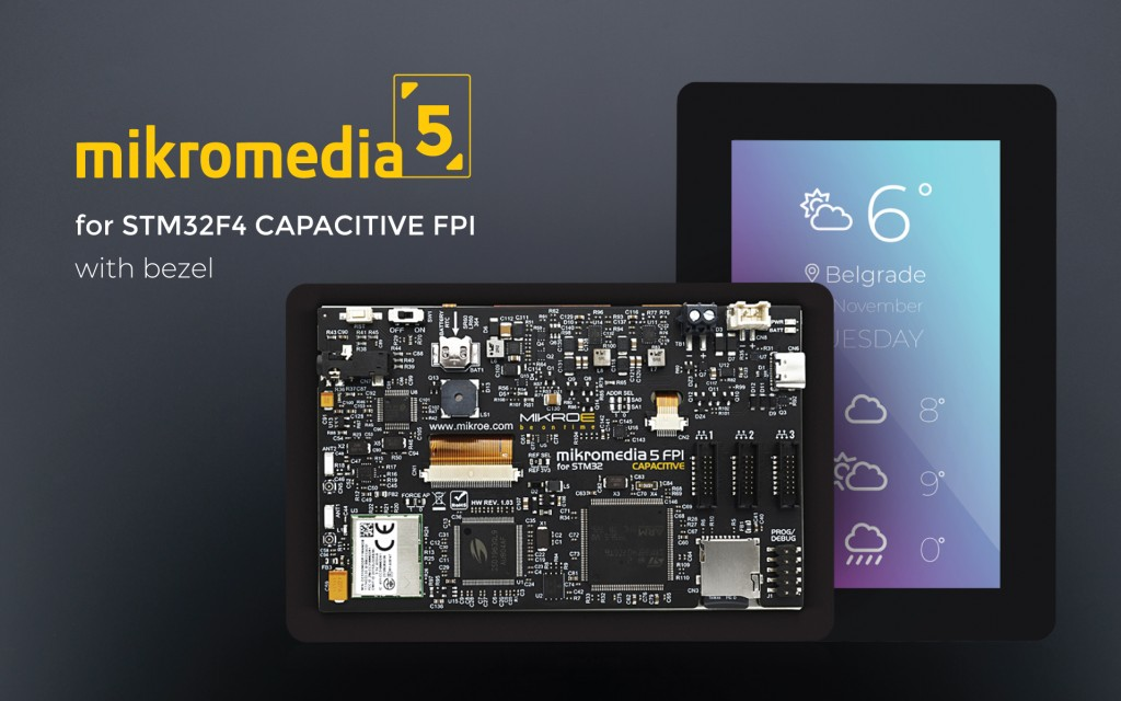 mikromedia 5 for STM32F4 CAPACITIVE FPI with bezel
