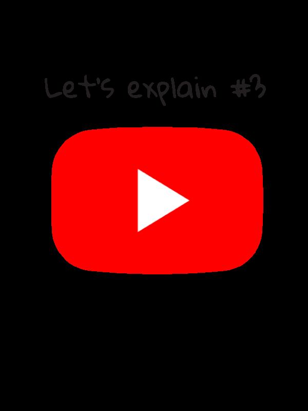 LET'S EXPLAIN #3