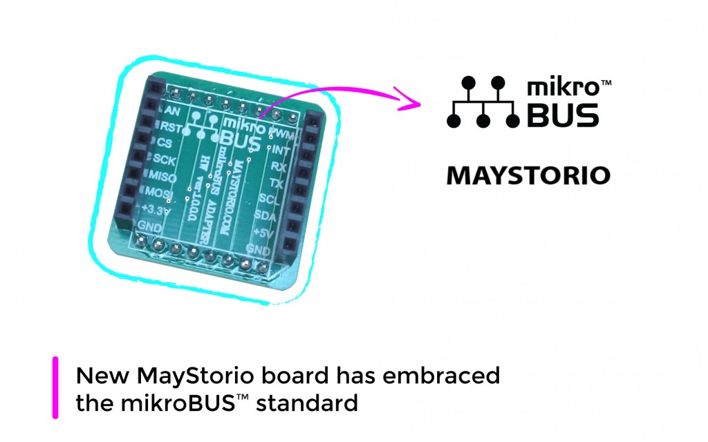 New MayStorio board has embraced the mikroBUS™ standard!