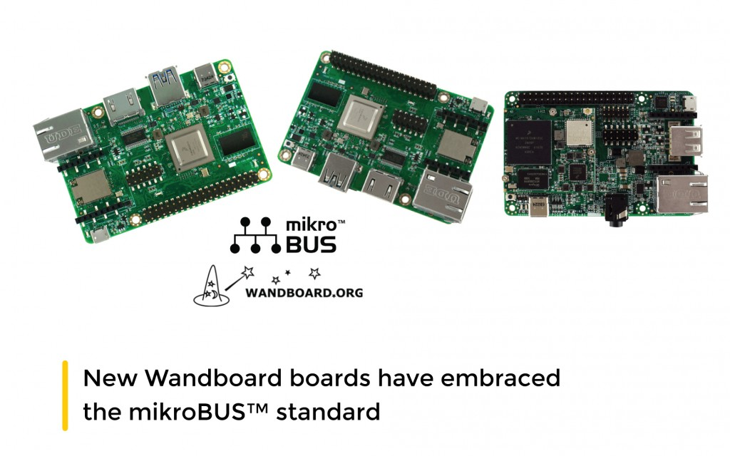 New Wandboard boards have embraced the mikroBUS™ standard