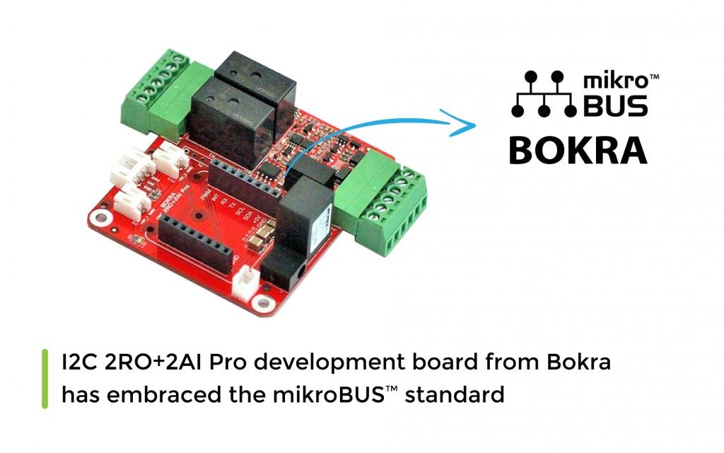 I2C 2RO+2AI Pro development board from Bokra has embraced the mikroBUS™ standard